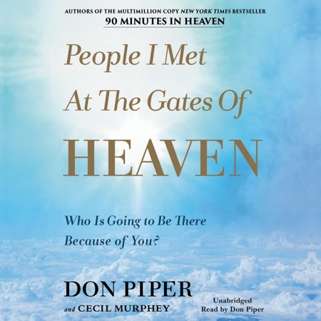People I Met at the Gates of Heaven : Who Is Going to Be There Because of - Who Is Piper Chapman