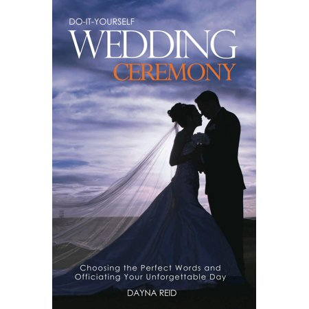 Do It Yourself Wedding Ceremony - eBook](Do It Yourself Halloween Wedding Ideas)