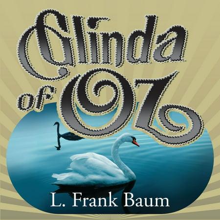 Glinda In The Wizard Of Oz (Glinda of Oz - Audiobook)