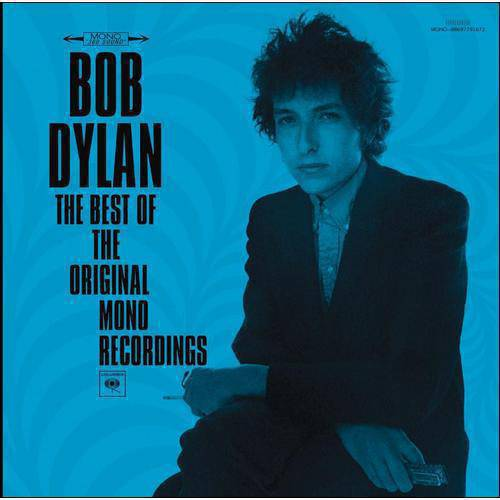 Bob Dylan: The Best Of The Original Mono Recordings