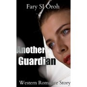 Another Guardian: Western Romance Story - eBook