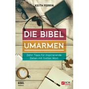 Die Bibel umarmen - eBook
