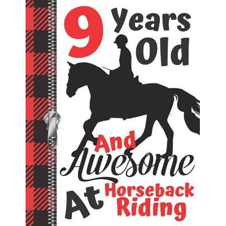 9 Years Old And Awesome At Horseback Riding: Horse Lovers Doodling & Drawing Art Book Sketchbook For Girls And Boys