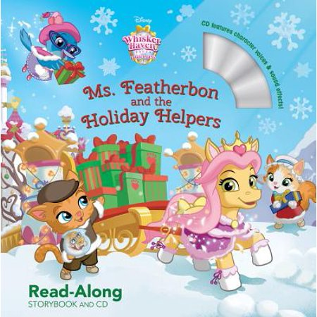 Whisker Haven Tales with the Palace Pets: Ms. Featherbon and the Holiday Helpers: Read-Along Storybook and CD](Community Helper Books)