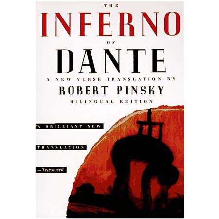 The Inferno of Dante : A New Verse Translation, Bilingual (Best Dante Inferno Translation)