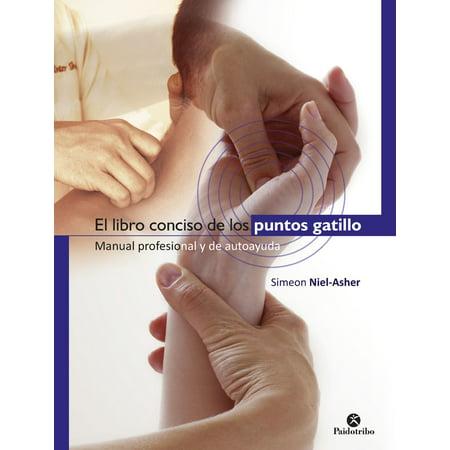 El libro conciso de los puntos gatillo - eBook (Libros De Medicina)