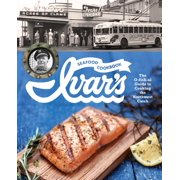 Ivar's Seafood Cookbook : The O-fish-al Guide to Cooking the Northwest Catch