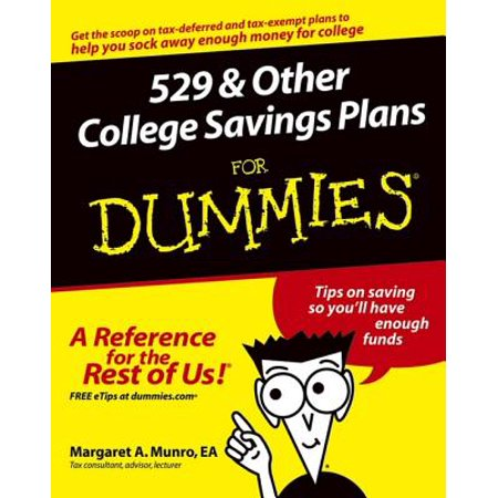 529 and Other College Savings Plans For Dummies -