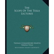 The Scope of the Tesla Lectures