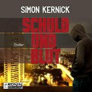 Schuld und Blut (Ungekrzt) - Audiobook