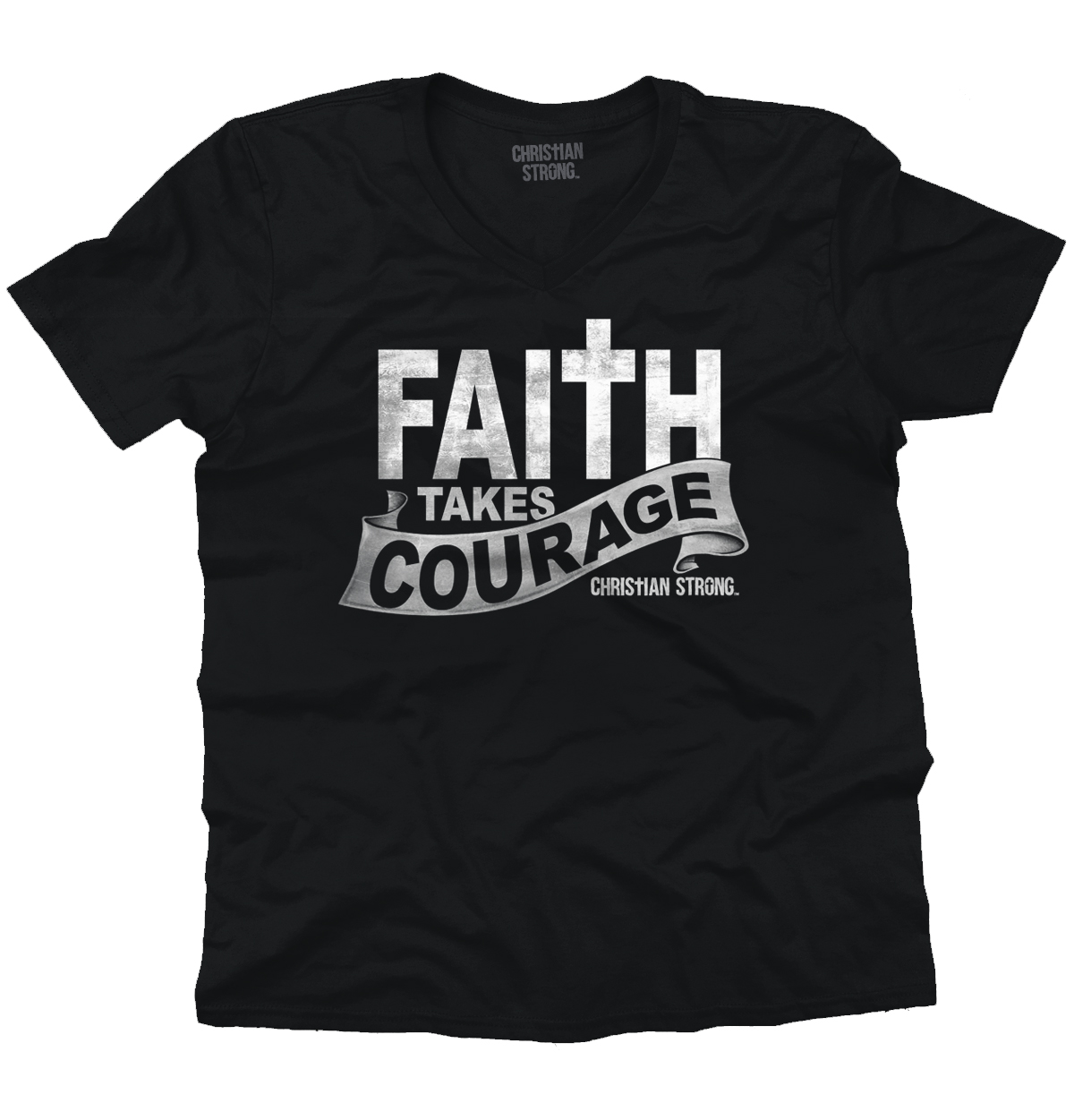 Christian V Neck T Shirt Faith Takes Courage Cross Jesus Religion Tee by Christian Strong