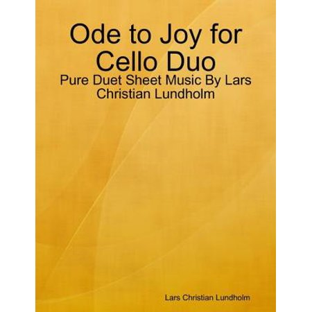 Ode to Joy for Cello Duo - Pure Duet Sheet Music By Lars Christian Lundholm - eBook (Halloween Cello Sheet Music)