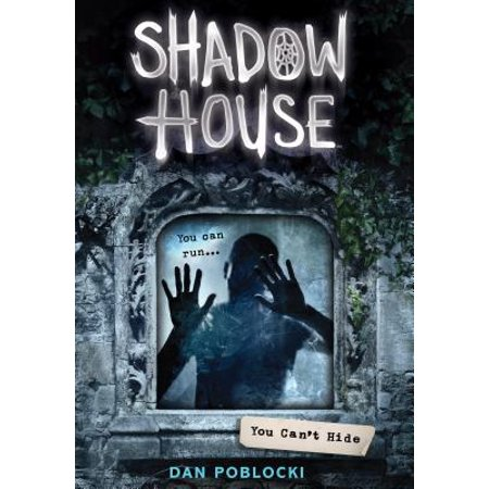 You Can't Hide (Shadow House, Book