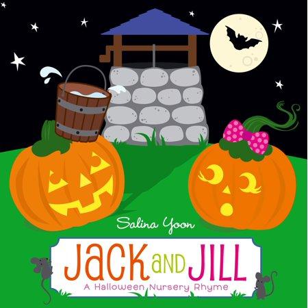 Jack and Jill : A Halloween Nursery - Halloween Rhymes