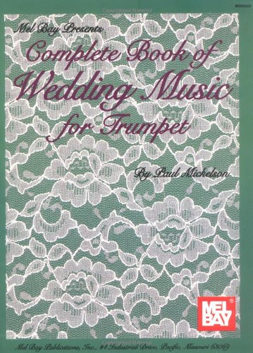 Mel Bay Complete Book of Wedding Music for Trumpet by