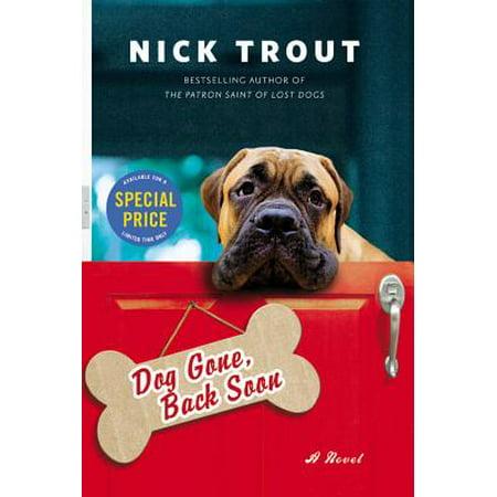 Dog Gone, Back Soon - eBook (Gone To The Dogs Bonney Lake Wa)
