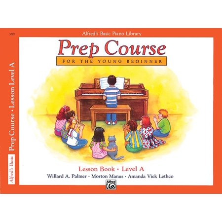 Alfreds Basic Piano Library Prep Course Lesson Book Bk A