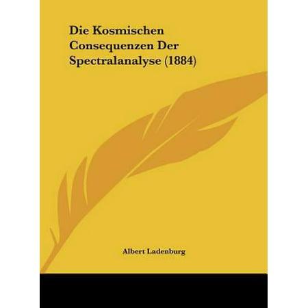 Die Kosmischen Consequenzen Der Spectralanalyse  1884