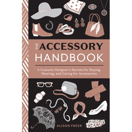 Buy Costumes Coupon Code (The Accessory Handbook : A Costume Designer's Secrets for Buying, Wearing, and Caring for)