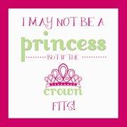 Secretly Designed I May Not Be A Princess Paper Print