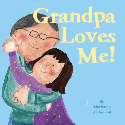 Grandpa Loves Me! (Board Book)