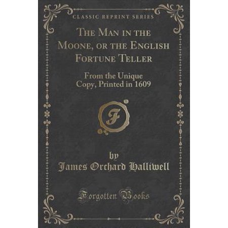 The Man in the Moone, or the English Fortune Teller (Paperback)