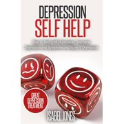 Depression Self Help: How to Deal With Depression, Overcome Depression and Symptoms and Signs of Depression - eBook