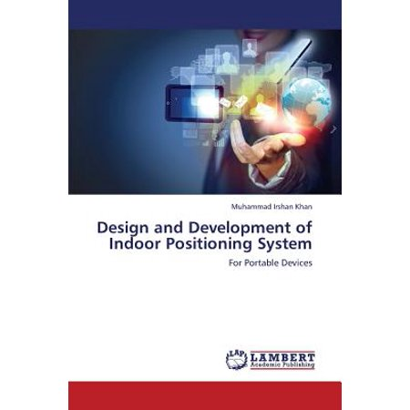 Design And Development Of Indoor Positioning System