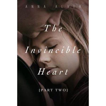 - The Invincible Heart (Part Two) - eBook