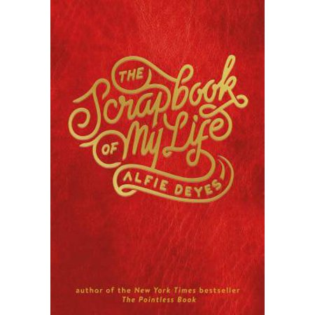 The Scrapbook of My Life - eBook (Book Of My Lives)
