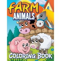 Farm Animals Coloring Book: Coloring Book For Kids (Paperback)