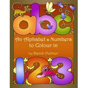 An Alphabet and Numbers to Colour in