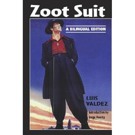 Zoot Suit : A Bilingual Edition (Zoot Suit Chain)