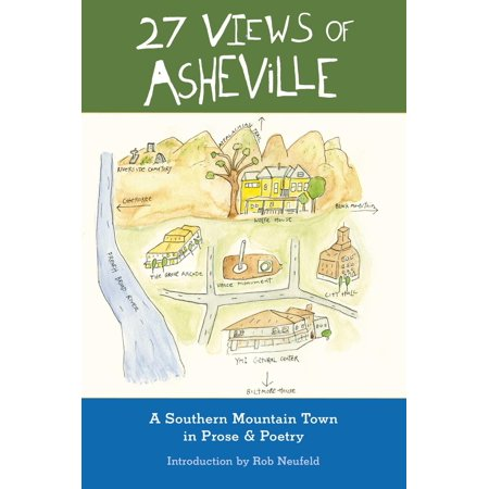 27 Views of Asheville: A Mountain Town in Prose & Poetry - eBook