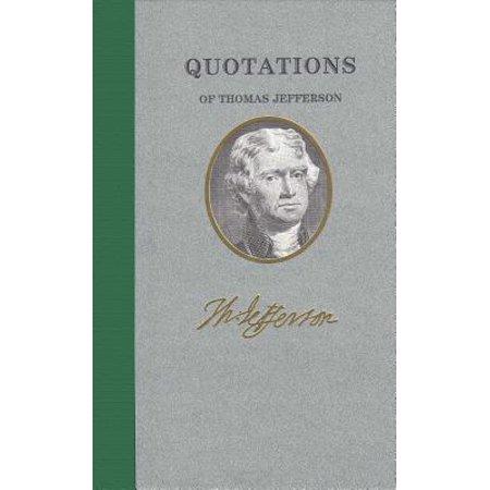 Quotations of Thomas Jefferson (Thomas Jefferson Halloween)