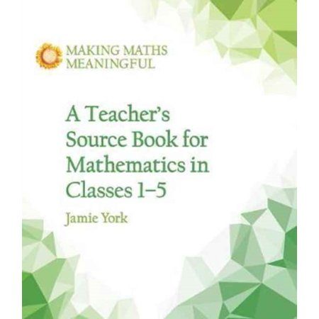 TEACHERS SOURCE BOOK FOR MATHEMATICS IN