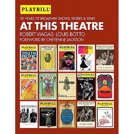 At This Theatre : 110 Years of Broadway Shows, Stories, and (Broadway Star)