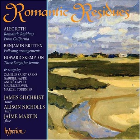 Romantic Residues: Songs For Tenor & Harp