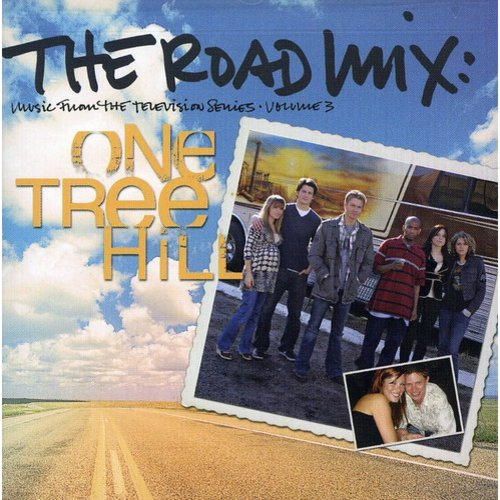 The Road Mix: One Tree Hill, Vol.3 Soundtrack