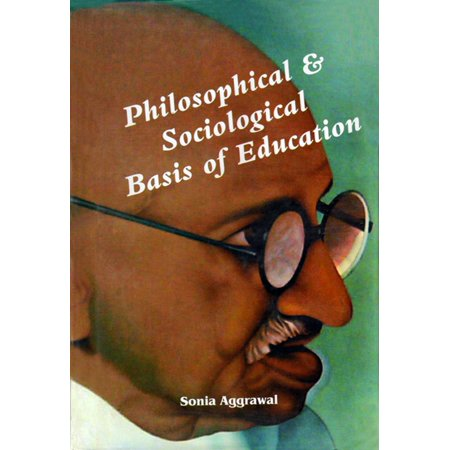 Philosophical & Socialogycal Basis of Education -