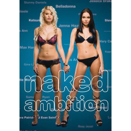 Naked Ambition: An R-Rated Look at an X-Rated Industry (Vudu Digital Video on Demand) (Adult Xrated)