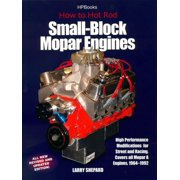 How to Hot Rod Small-Block Mopar Engines : High Performance Modifications for Street and Racing, Revised and Updated Edition
