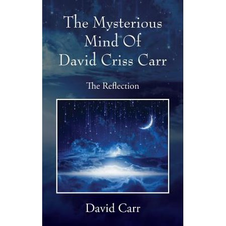 The Mysterious Mind of David Criss Carr : The Reflection David Carr Hand Signed