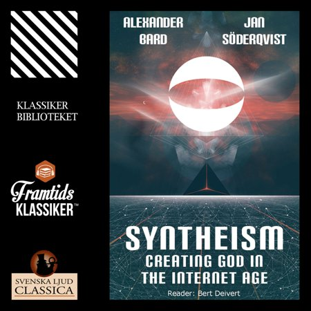 Syntheism - Creating God in the Internet Age (Unabridged) - (Syntheism Creating God In The Internet Age)