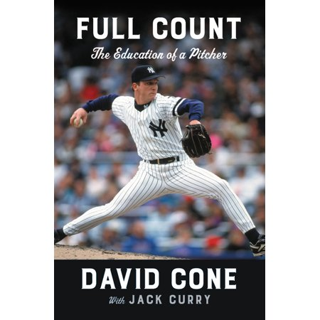 Full Count : The Education of a Pitcher (Pitchers Of A)