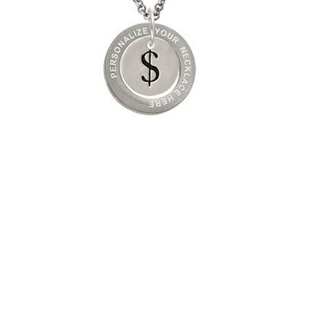 Silvertone Disc 1/2'' - Symbol - Dollar Sign - $ - Custom Engraved Affirmation Ring Necklace
