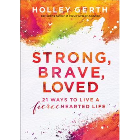 Strong, Brave, Loved (Ebook Shorts) - eBook