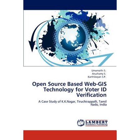 Open Source Based Web-GIS Technology for Voter Id Verification ()