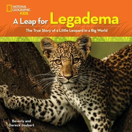 Taupe Leopard - A Leap for Legadema : The True Story of a Little Leopard in a Big World