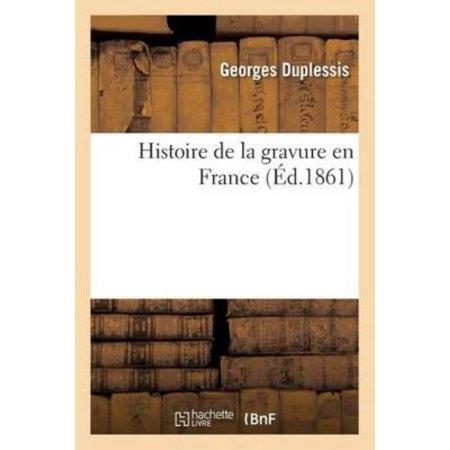 Histoire De La Gravure En France